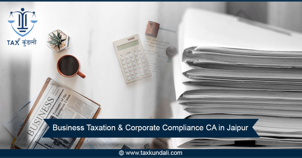 Best Business Taxation & Corporate Compliance CA in Jaipur