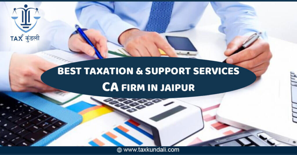 Best Taxation & Support Services CA Firm in Jaipur