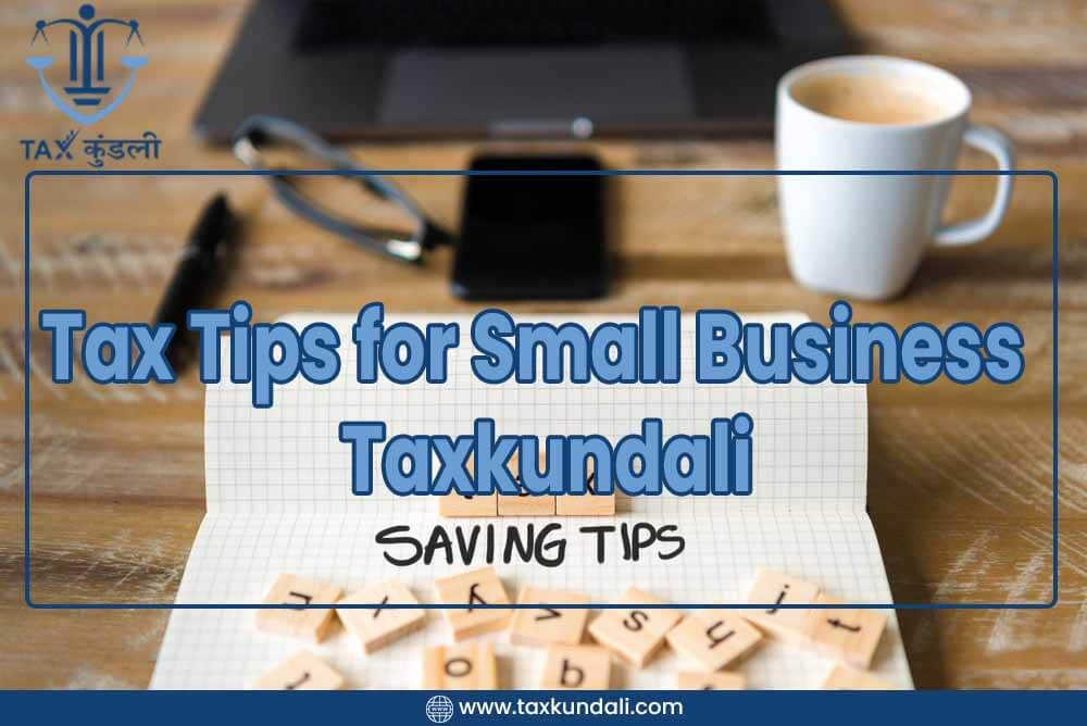 Tax Tips For Small Business - Taxkundali